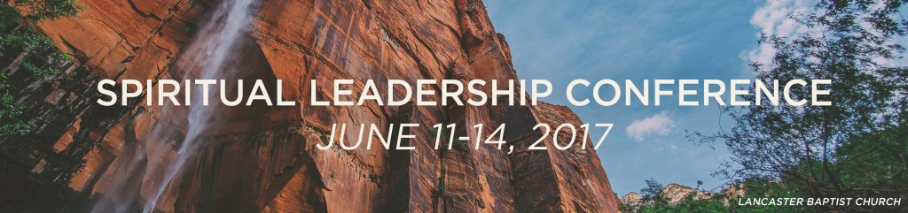 Spiritual Leadership Conference | Lancaster, CA