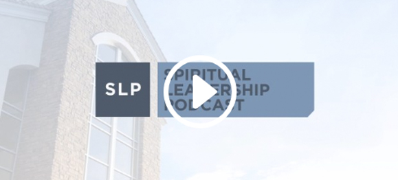 Reaching the 10/40 Window for Christ: New Spiritual Leadership Podcast